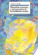 Libro de Manual De Evaluación Y Entrenamiento De Las Habilidades Sociales