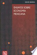 Libro de Ensayos Sobre Economía Mexicana