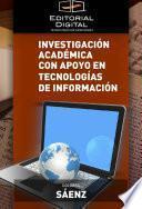 Libro de Investigación Académica Con Apoyo En Tecnologías De Información