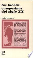 Libro de Las Luchas Campesinas Del Siglo Xx