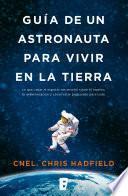 Libro de Guía De Un Astronauta Para Vivir En La Tierra