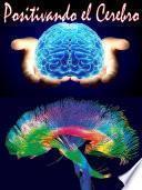 Libro de Positivando Al Cerebro