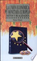 Libro de La Unión Económica Y Monetaria Europea