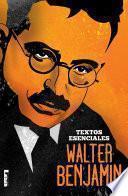 Libro de Walter Benjamin   Textos Esenciales
