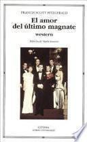 Libro de El Amor Del Ultimo Magnate/ The Love Of The Last Tycoon