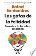 Libro de Las Gafas De La Felicidad (edición Exclusiva)
