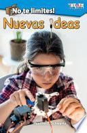 Libro de ¡no Te Limites! Nuevas Ideas (outside The Box: New Ideas!)