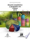 Libro de Anuario Estadístico Y Geográfico De Colima 2014