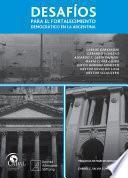 Libro de Desafíos Para El Fortalecimiento Democrático En La Argentina
