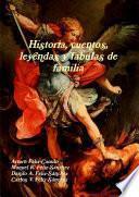 Libro de Historia, Cuentos, Leyendas Y Fabulas De Familia