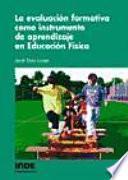 Libro de La Evaluación Formativa Como Instrumento De Aprendizaje En Educación Física