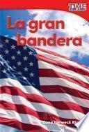 Libro de La Gran Bandera (grand Old Flag) (spanish Version)