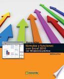 Libro de Aprender Fórmulas Y Funciones Con Excel 2010 Con 100 Ejercicios Prácticos
