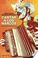 Libro de Cantar A Los Narcos