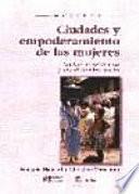 Libro de Ciudades Y Empoderamiento De Las Mujeres