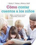 Libro de Cómo Contar Cuentos A Los Niños