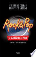 Libro de Rock & Pop. La Imaginación Al Poder