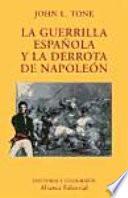 Libro de La Guerrilla Española Y La Derrota De Napoleón