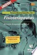 Libro de Fisioterapeutas. Temario Materia Específica. Volumen 1. Servicio Aragonés De Salud