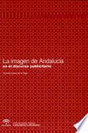 Libro de La Imagen De Andalucía En El Discurso Publicitario