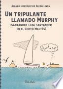 Libro de Un Tripulante Llamado Murphy (santander Elba Santander En El Corto Maltés)