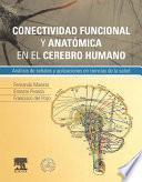 Libro de Conectividad Funcional Y Anatómica En El Cerebro Humano + Studentconsult En Español