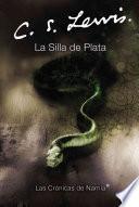 Libro de La Silla De Plata