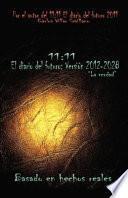 Libro de 11: 11 El Diario Del Futuro: Version 2012 2028