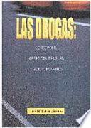 Libro de Las Drogas: Conceptos, Aspectos Penales Y Penitenciarios