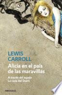 Libro de Alicia En El País De Las Maravillas | Alicia A Través Del Espejo | La Caza Del Snark