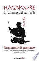 Libro de Hagakure. El Camino Del Samurái