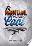 Libro de El Manual De Los Niños Cool