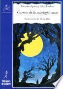 Libro de Cuentos De La Mitología Vasca