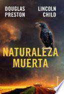 Libro de Naturaleza Muerta (inspector Pendergast 4)