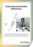 Libro de Vuelo Hacia La Eternidad : Reflexiones
