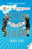 Libro de Hector Y El Secreto De La Felicidad
