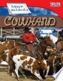 Libro de Un Día En La Vida De Un Vaquero (a Day In The Life Of A Cowhand)