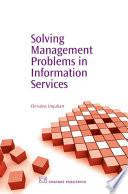 Libro de Solving Management Problems In Information Services