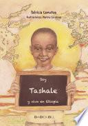 Libro de Soy Tashale Y Vivo En Etiopía