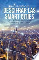 Libro de Descifrar Las Smart Cities