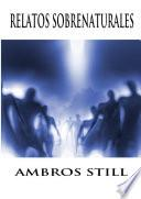 Libro de Ambros Still Relatos Sobrenaturales
