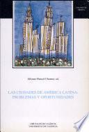 Libro de Las Ciudades De América Latina: Problemas Y Oportunidades