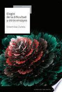 Libro de Elogio De La Dificultad Y Otros Ensayos