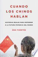 Libro de Cuando Los Chinos Hablan