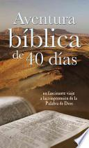 Libro de Aventura Biblica De 40 Dias: 40 Day Bible Adventure