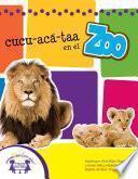 Libro de Cucu Acá Taa En El Zoo