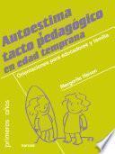 Libro de Autoestima Y Tacto Pedagógico En Edad Temprana