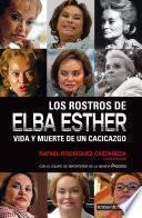 Libro de Los Rostros De Elba Esther