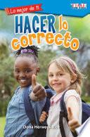 Libro de Lo Mejor De Ti: Hacer Lo Correcto (the Best You: Making Things Right)