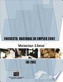 Libro de Encuesta Nacional De Empleo 2002. Veracruz Llave. Ene 2002
